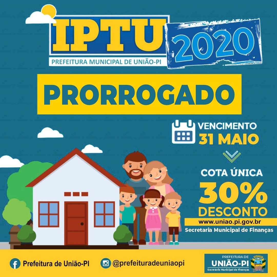 Prefeitura de União-PI prorroga prazo para pagamento do IPTU 2020