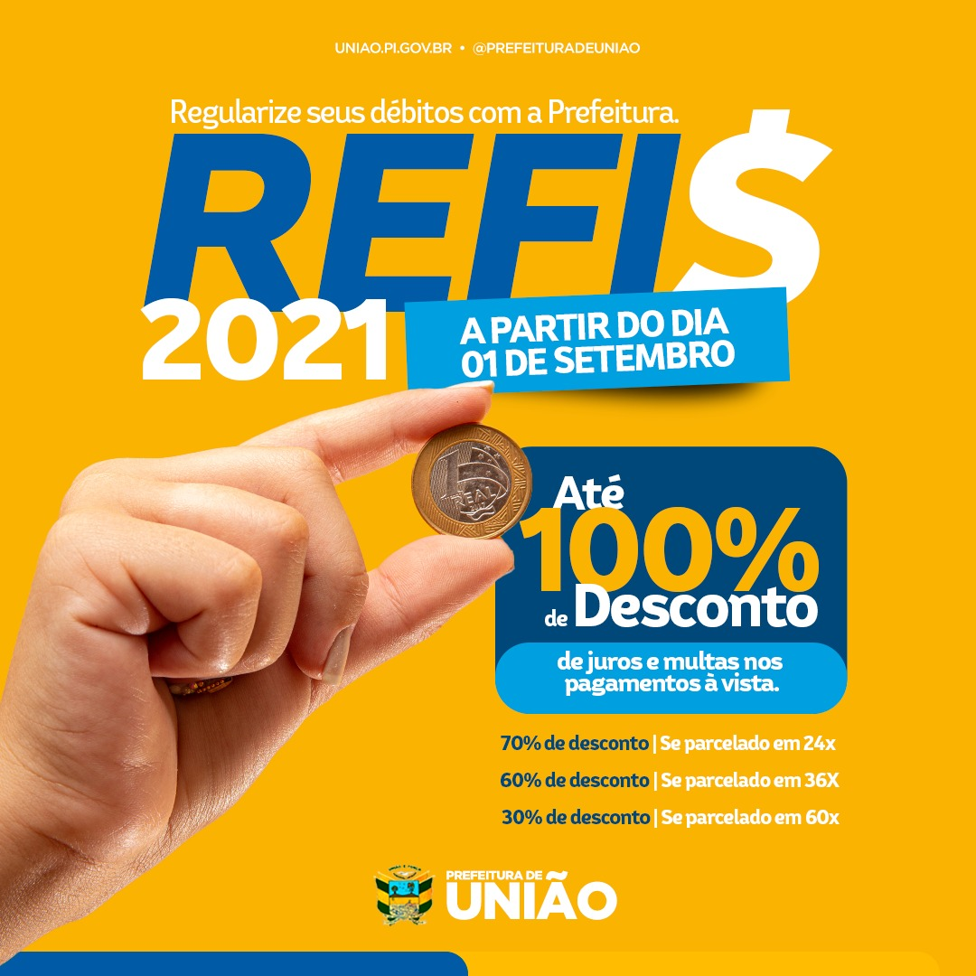 Prefeitura de União lança REFIS 2021